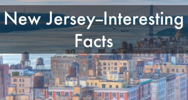 Amazing Facts About New Jersey