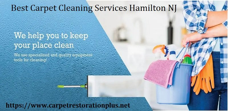 Best Carpet Cleaning Services Hamilton NJ